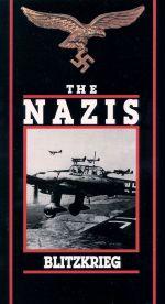 The Nazis: Blitzkrieg - The Lightning War
