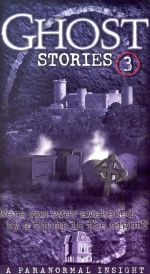 Ghost Stories, Vol. 3