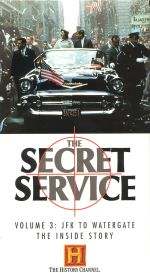 The Secret Service: The Inside Story, Vol. 3 - JFK to Watergate