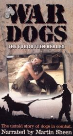 War Dogs: The Forgotten Heroes