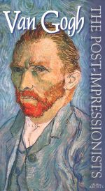 The Post-Impressionists: Van Gogh