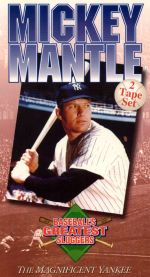 Mickey Mantle: The Magnificent Yankee