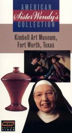 Sister Wendy's American Collection: The Kimbell Art Museum, Fort Worth, Texas