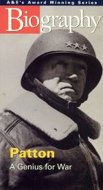 Biography: General George Patton - A Genius for War