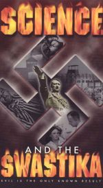 Science and the Swastika, Episode 2: The Deadly Experiment