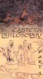 Eastern Philosophy, Part 1