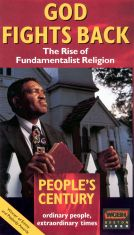 People's Century: God Fights Back - The Rise of Fundamentalist Religion