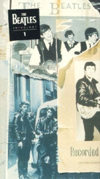 The Beatles Anthology 1: July '40 to March '63