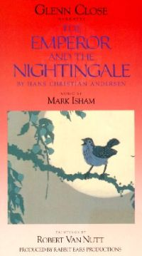Rabbit Ears: The Emperor and the Nightingale