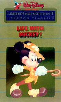 Life with Mickey: Walt Disney Cartoon Classics Limited Gold Edition