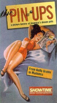 Pin-Ups: A Picture History of America's Dream Girls