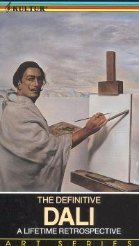 The Definitive Dali: A Lifetime Retrospective