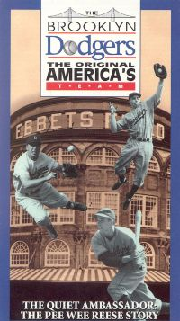 The Brooklyn Dodgers, The Original America's Team: The Quiet Ambassador - The Pee Wee Reese Story