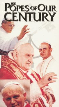 Pope John Paul II: Popes of Our Century