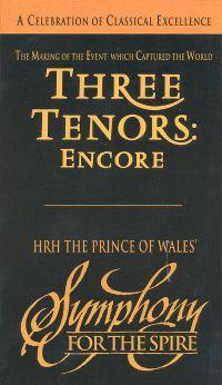 The Three Tenors: Encore!