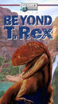 Beyond T-Rex