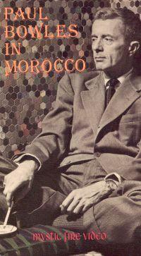 Paul Bowles in Morocco