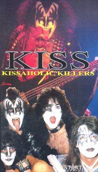 KISS: Kissaholic Killers