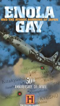 Enola Gay and the Atomic Bombing of Japan