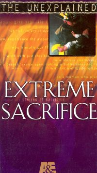 The Unexplained: Extreme Sacrifice