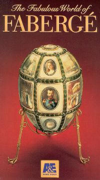 The Fabulous World of Faberge