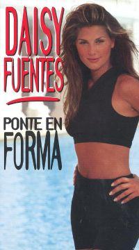 Daisy Fuentes: Ponte en Forma