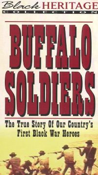 Buffalo Soldiers: The True Story of Our Country's First Black War Heroes