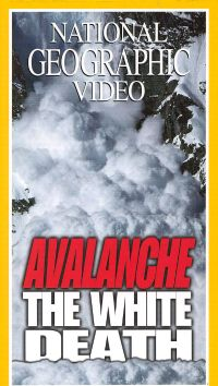 National Geographic: Avalanche - The White Death