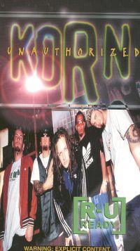 Korn: R-U Ready - Unauthorized