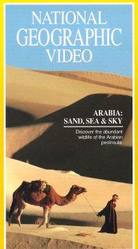 National Geographic: Arabia - Sand Sea & Sky
