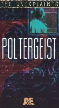 The Unexplained: Poltergeist