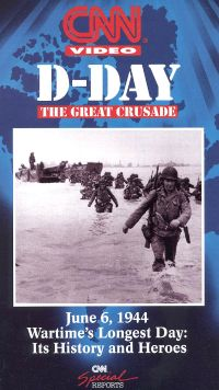 CNN: D-Day - The Great Crusade