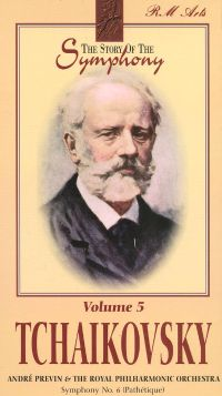 Story of the Symphony, Vol. 5: Tchaikovsky