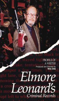 Profile of a Writer: Elmore Leonard's Criminal Records