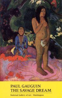 Portrait of an Artist: Paul Gauguin - The Savage Dream