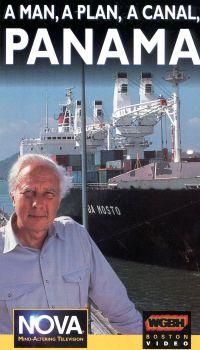 NOVA: A Man, A Plan, A Canal, Panama