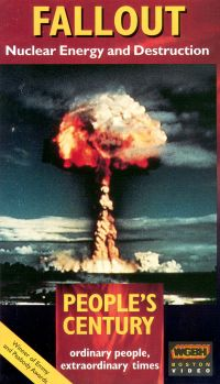 People's Century: Fallout - Nuclear Energy and Destruction