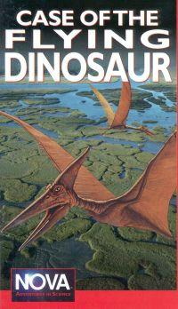 NOVA: Case of the Flying Dinosaur