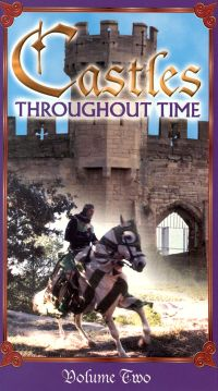 Castles Throughout Time: Volume 2