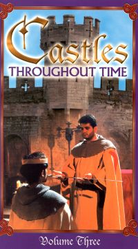 Castles Throughout Time: Volume 3