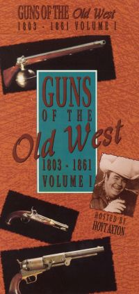 Guns of the Old West, Vol. 1: 1803-1861