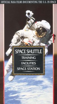 NASA: Space Shuttle - Training, Facilities, Space Station