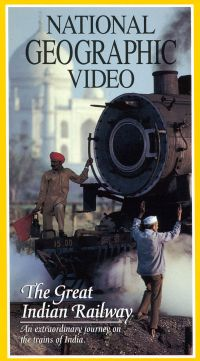 National Geographic: The Great Indian Railway