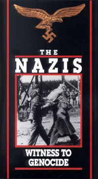 The Nazis: Witness to Genocide