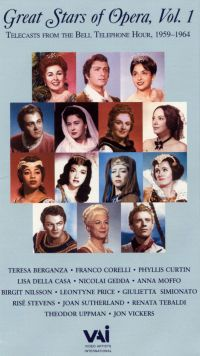 Great Stars of Opera, Vol. 1: Telecasts from the Bell Telephone Hour, 1959-1964