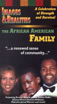 Images & Realities: The African American Family