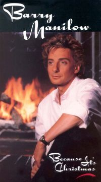 Barry Manilow: Because It's Christmas