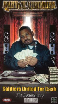 DJ Screw & The Screwed Up Click: Soldiers United for Cash - The Documentary