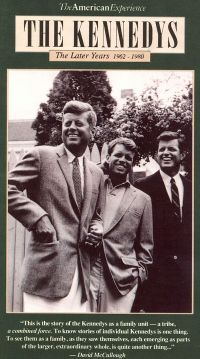 American Experience: The Kennedys - The Later Years, 1962-1980