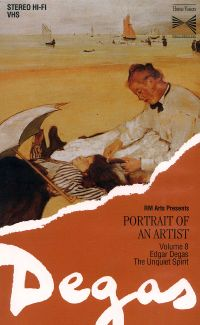 Portrait of an Artist: Edgar Degas - The Unquiet Spirit